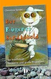 Der Rügener Sandkobold, Christina Seidel