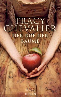 Der Ruf der Bäume, Tracy Chevalier