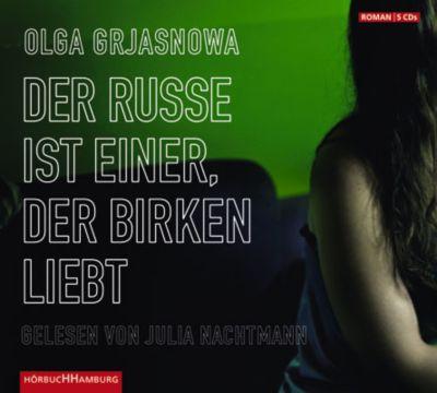 Der Russe ist einer, der Birken liebt, 5 Audio-CDs, Olga Grjasnowa