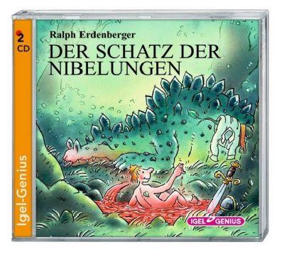 Der Schatz der Nibelungen, 2 Audio-CDs, Ralph Erdenberger