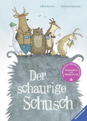 Der schaurige Schusch, m Audio-CD, Charlotte Habersack