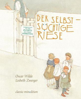 Der selbstsüchtige Riese, Oscar Wilde