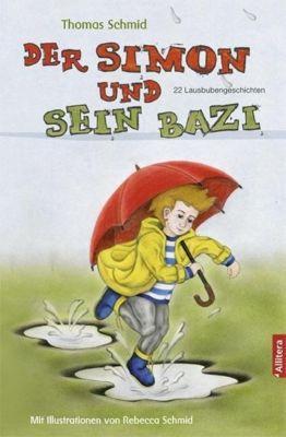 Der Simon und sein Bazi, Thomas Schmid