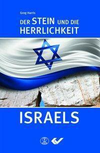 Der Stein und die Herrlichkeit Israels, Greg Harris