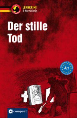 Der stille Tod, Andrea Ruhlig, Wolfgang Wegner, Gabi Winter