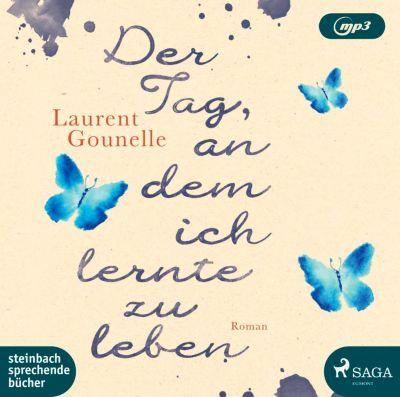 Der Tag, an dem ich lernte zu leben, MP3-CD, Laurent Gounelle