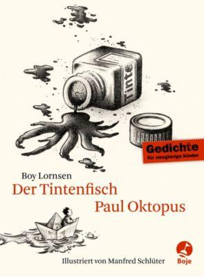 Der Tintenfisch Paul Oktopus, Boy Lornsen