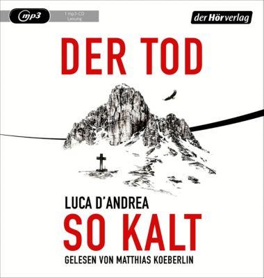 Der Tod so kalt, 1 MP3-CD, Luca D'Andrea