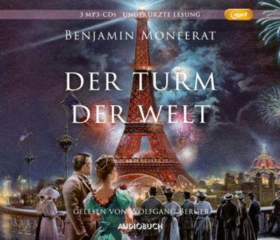 Der Turm der Welt, 3 MP3-CDs, Benjamin Monferat