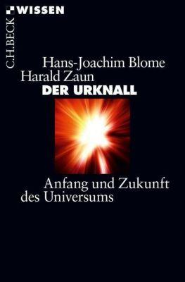 Der Urknall, Hans-Joachim Blome, Harald Zaun