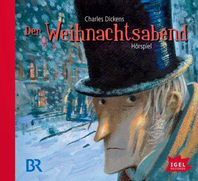 Der Weihnachtsabend, Audio-CD, Charles Dickens