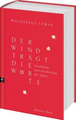 Der Wind trägt die Worte (Zweites Buch), Waldtraut Lewin