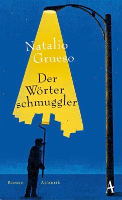 Der Wörterschmuggler, Natalio Grueso