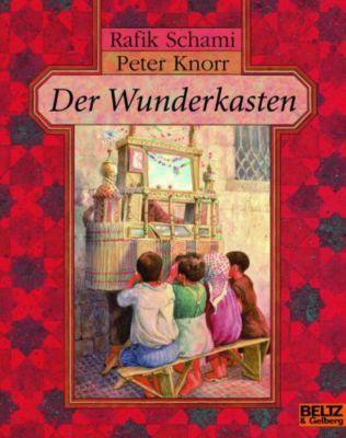 Der Wunderkasten, Rafik Schami, Peter Knorr