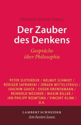 Der Zauber des Denkens, Siegfried Reusch