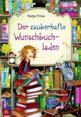Der zauberhafte Wunschbuchladen, Katja Frixe
