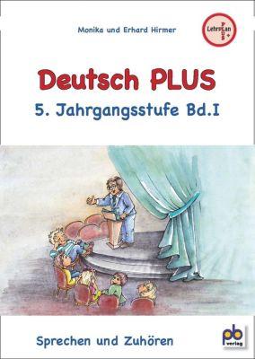 Deutsch PLUS, 5. Jahrgangsstufe, Monika Hirmer