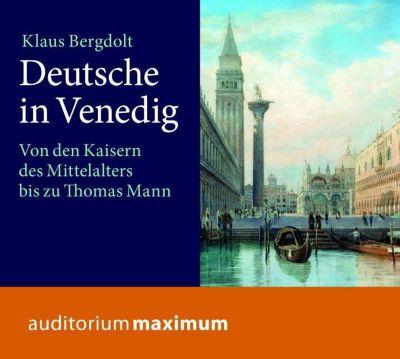 Deutsche in Venedig, 1 Audio-CD, Klaus Bergdolt