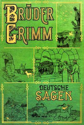 Deutsche Sagen, Jacob Grimm, Wilhelm Grimm