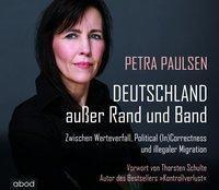 Deutschland außer Rand und Band, 6 Audio-CDs, Petra Paulsen