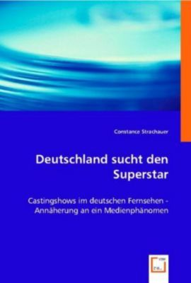 Deutschland sucht den Superstar, Constance Strachauer