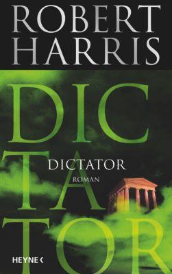 Dictator, Robert Harris