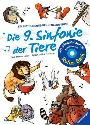 Die 9. Sinfonie der Tiere, m. Audio-CD, Thomas Lange, Dorina Tessmann