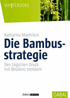 Die Bambusstrategie, Katharina Maehrlein