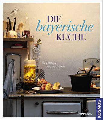 Die bayerische Küche, Cornelia Schinharl
