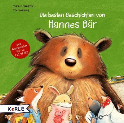 Die besten Geschichten von Hannes Bär, Carrie Weston