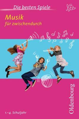 Die besten Spiele: Musik für zwischendurch, 1.-4. Schuljahr, Andreas Langer, Sebastian Körber