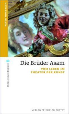 Die Brüder Asam, Peter Morsbach