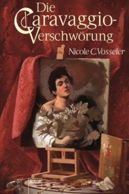 Die Caravaggio-Verschwörung, Nicole C. Vosseler