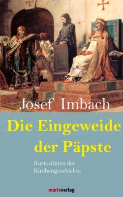 Die Eingeweide der Päpste, Josef Imbach