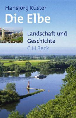 Die Elbe, Hansjörg Küster