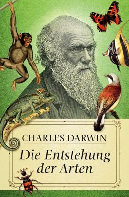 Die Entstehung der Arten, Charles R. Darwin