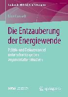 Die Entzauberung der Energiewende, Nico Grasselt