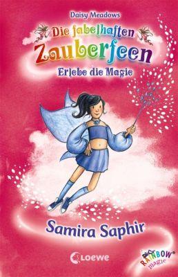 Die fabelhaften Zauberfeen Band 27: Samira Saphir, Daisy Meadows