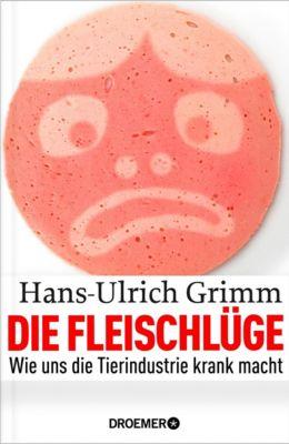 Die Fleischlüge, Hans-Ulrich Grimm