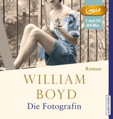 Die Fotografin, 2 MP3-CDs, William Boyd