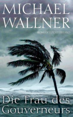 Die Frau des Gouverneurs, Michael Wallner