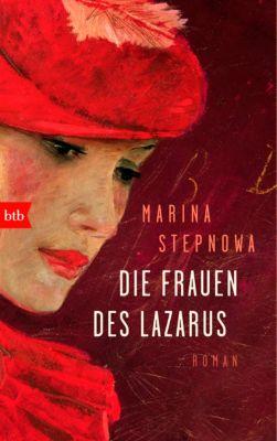 Die Frauen des Lazarus, Marina Stepnowa