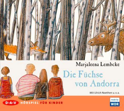 Die Füchse von Andorra, 1 Audio-CD, Marjaleena Lembcke