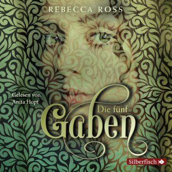 Die fünf Gaben, 2 MP3-CDs, Rebecca Ross