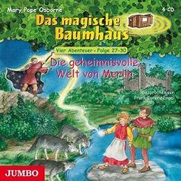 Die geheimnisvolle Welt von Merlin, 4 Audio-CDs, Mary Pope Osborne