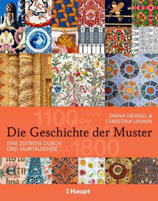 Die Geschichte der Muster, Diana Newall, Christina Unwin