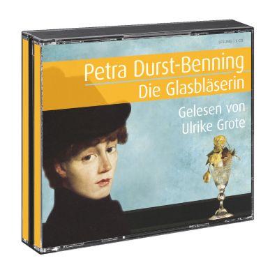 Die Glasbläserin, Hörbuch, Petra Durst-Benning