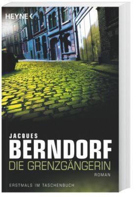 Die Grenzgängerin, Jacques Berndorf