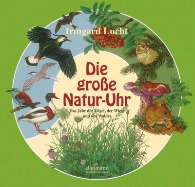 Die große Natur-Uhr, Irmgard Lucht