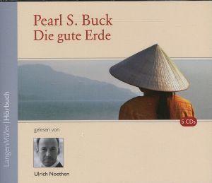 Die gute Erde, 5 CDs, Pearl S. Buck